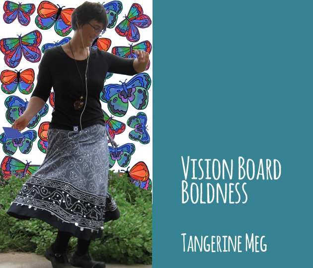 "Tangerine Meg twirling in front of a butterfly background, the title reads ""Vision Board Boldness"", Tangerine Meg"