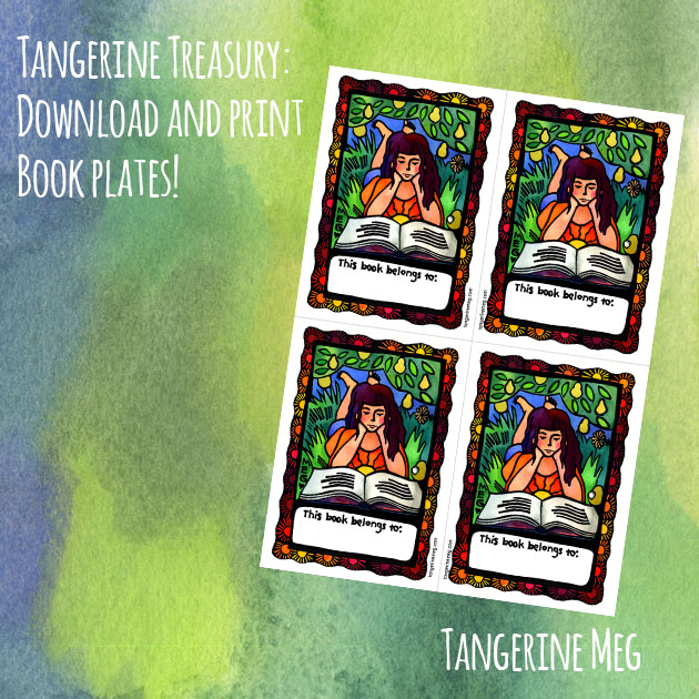 "Green and blue watercolour background, with print out of downloadable bookplates arranged on it, and hand-lettered looking font saying ""Tangerine Treasury: Download and print bookplates"""