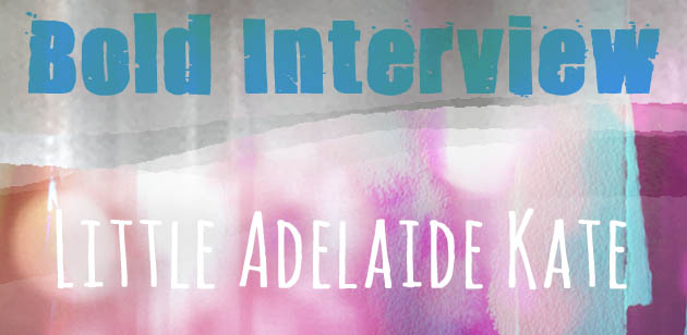 Header_BoldInterview_LIttleAdelaideKate