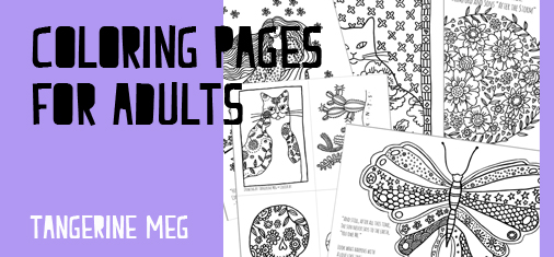 "Header image for ""Coloring Pages for Adults"" featuring quirky Tangerine Meg artist drawings"