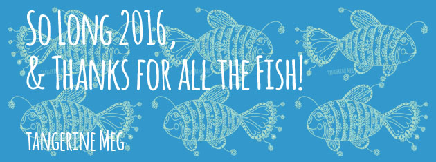 "Header image for ""So Long 2016 and Thanks for all the fish"" blog post featuring mint green fish pattern with a lightish blue back ground"
