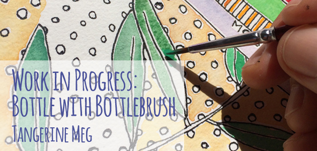 "Header image for blog post: ""Work in Progress: Bottle with Bottlebrush"" text is overlaid on a photo of a hand painting with a small paintbrush onto a leaf shape, which has a partially completed yellow background."