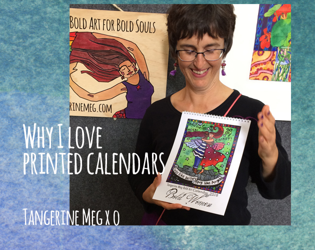 Header image for blog post, with a watercolour background overlaid with photo of Tangerine Meg holding a 2018 art calendar with a Bold Art for Bold Souls sign behind and a glimpse of a framed watercolour painting of nasturtiums