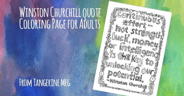 "watercolour blue and green background with hand-lettered looking font saying ""Winston Churchill quote Coloring Page for Adults"" with am angled image of black and white hand lettered typography and patterns colouring page"