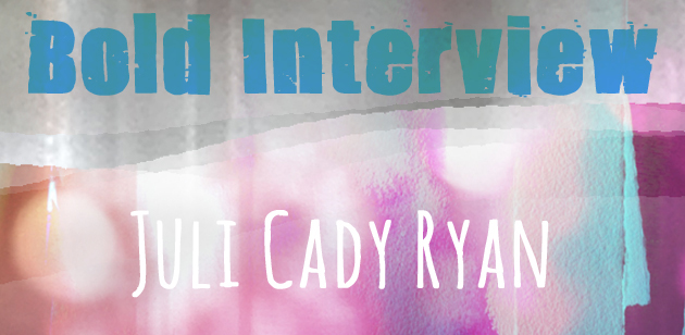 Washy cover panel image for bold interview with artist juli cady ryan