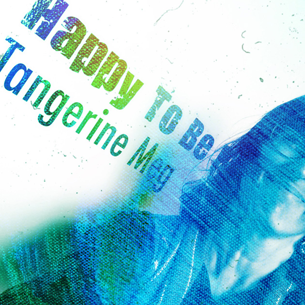 """photographic self portrait by Tangerine Meg beside sign saying """"Happy To Be Tangerine Meg"""" and overlaid with scratchy blue and green paint texture"""