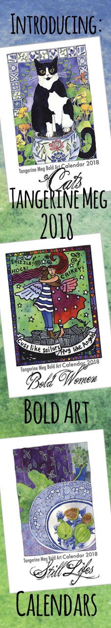 """tall image with a watercolored background overlaid with 3 bold art calendar covers for 2018 and header reading """"Introducing Tangerine Meg 2018 Bold Art Calendars"""""""