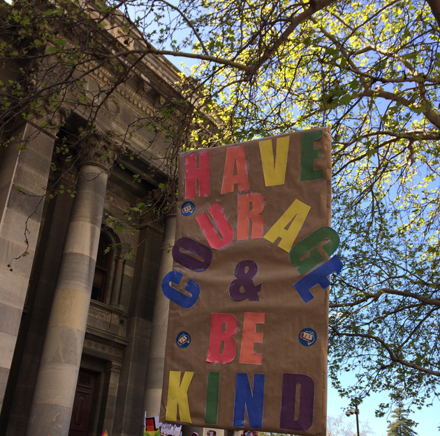 """sign outside Parliament House: """"Have Courage and Be Kind"""""""