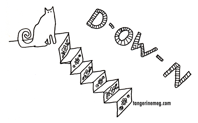 cat at top of stairs saying DOWN