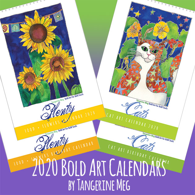 Images of 4 bold art calendars: Cat 2020, Cat Birthday, Plenty (food and flowers) 2020, Plenty Birthday, along with header text saying 2020 Bold Art Calendars by Tangerine Meg. Background is green graduated to purple.